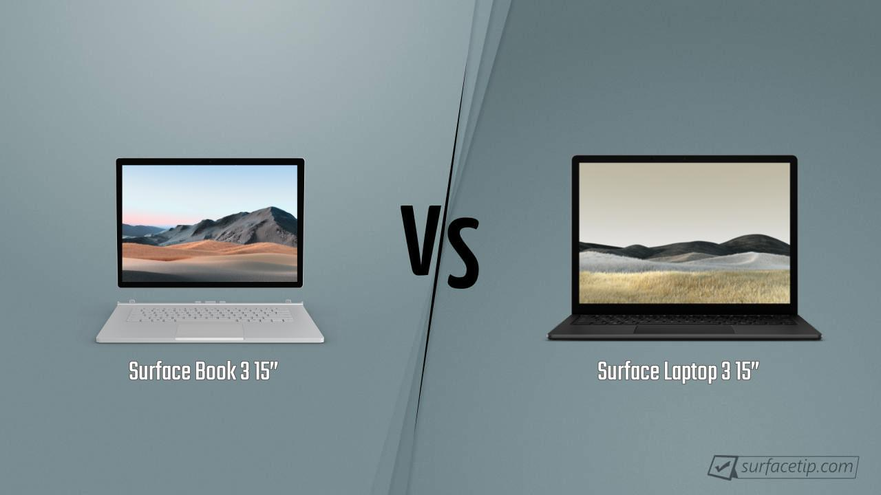 "Surface Book 3 15"" vs. Surface Laptop 3 15"""