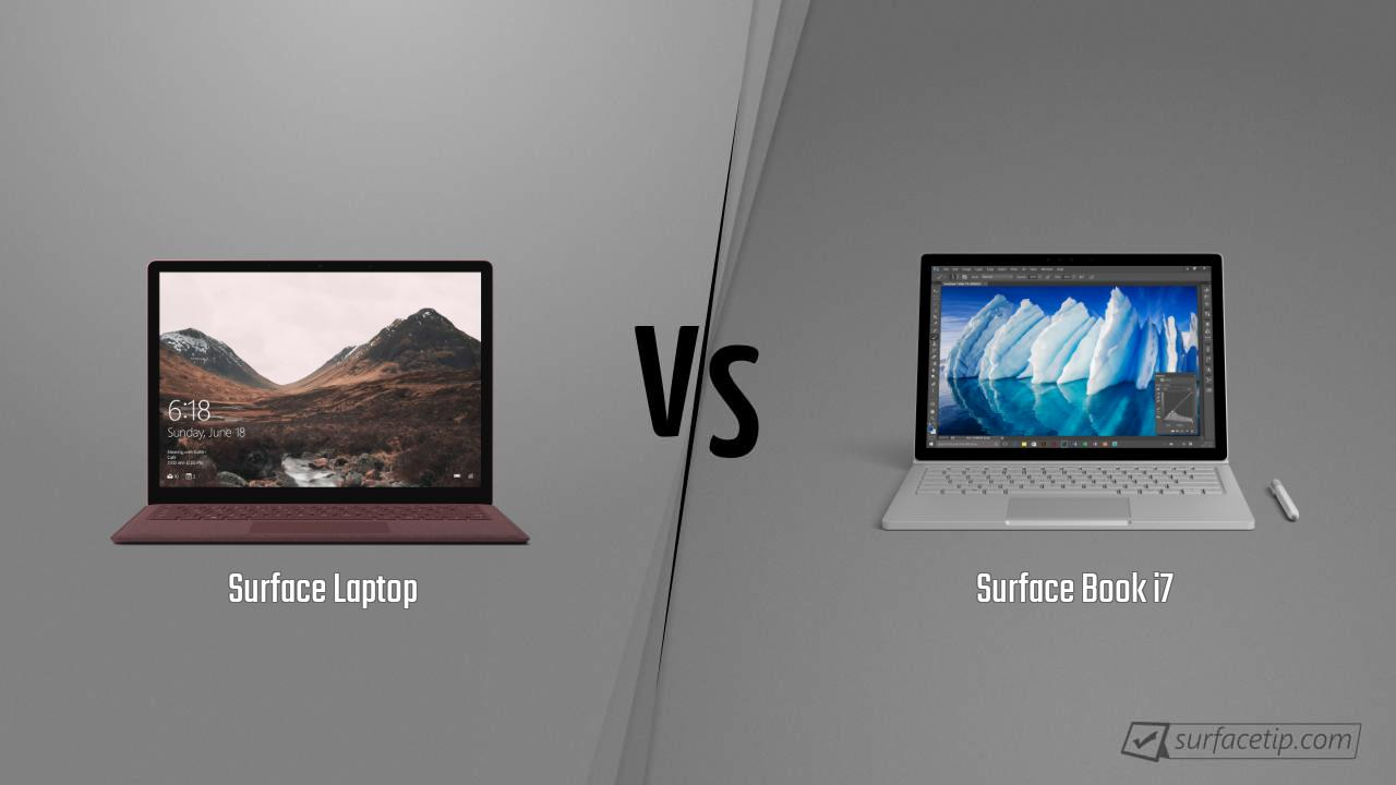 Surface Laptop vs. Surface Book i7