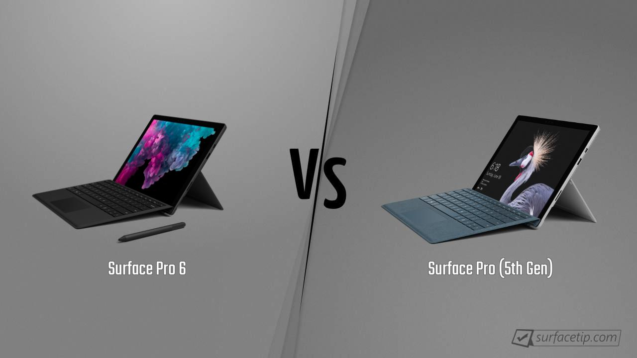 Surface Pro 6 vs. Surface Pro (5th Gen)