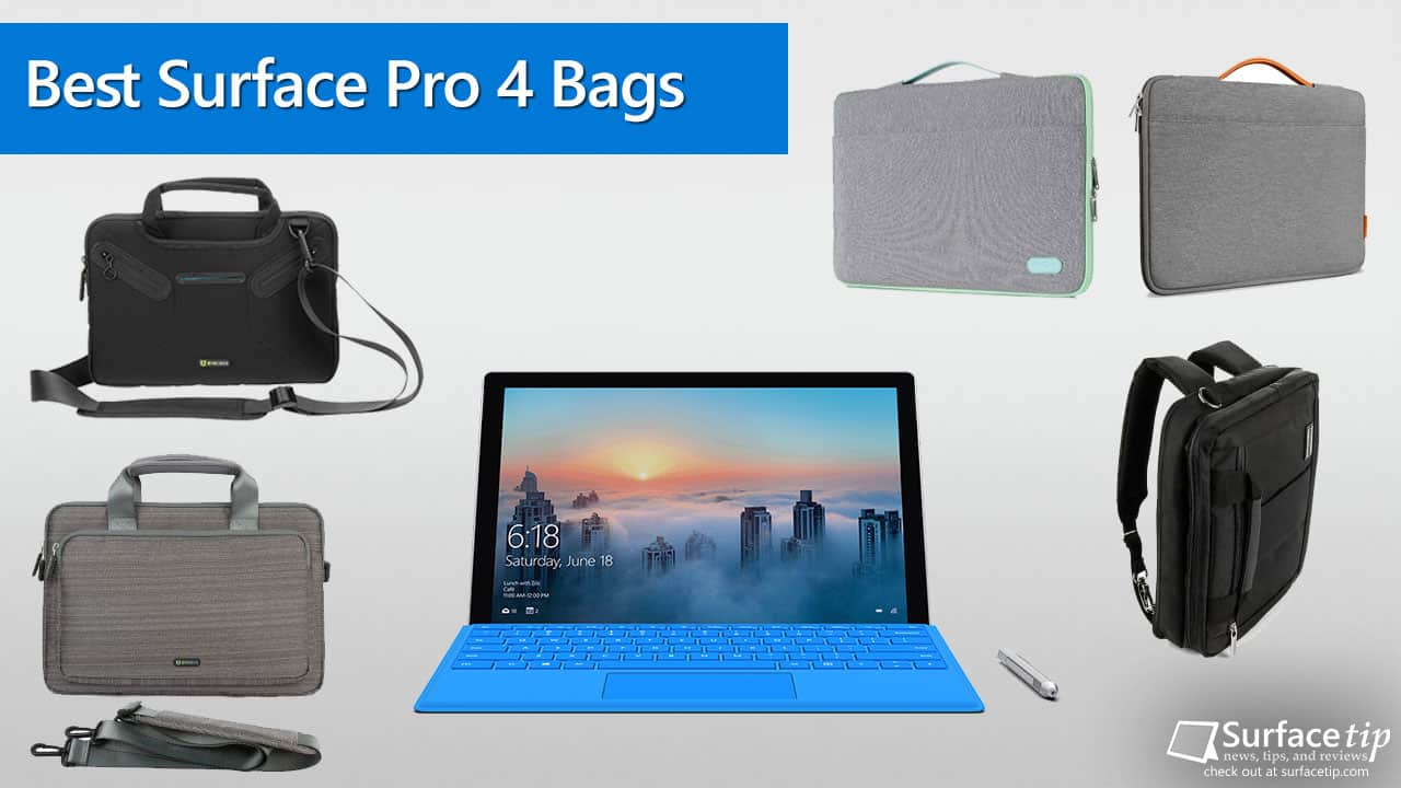 Best Surface Pro 4 Bags