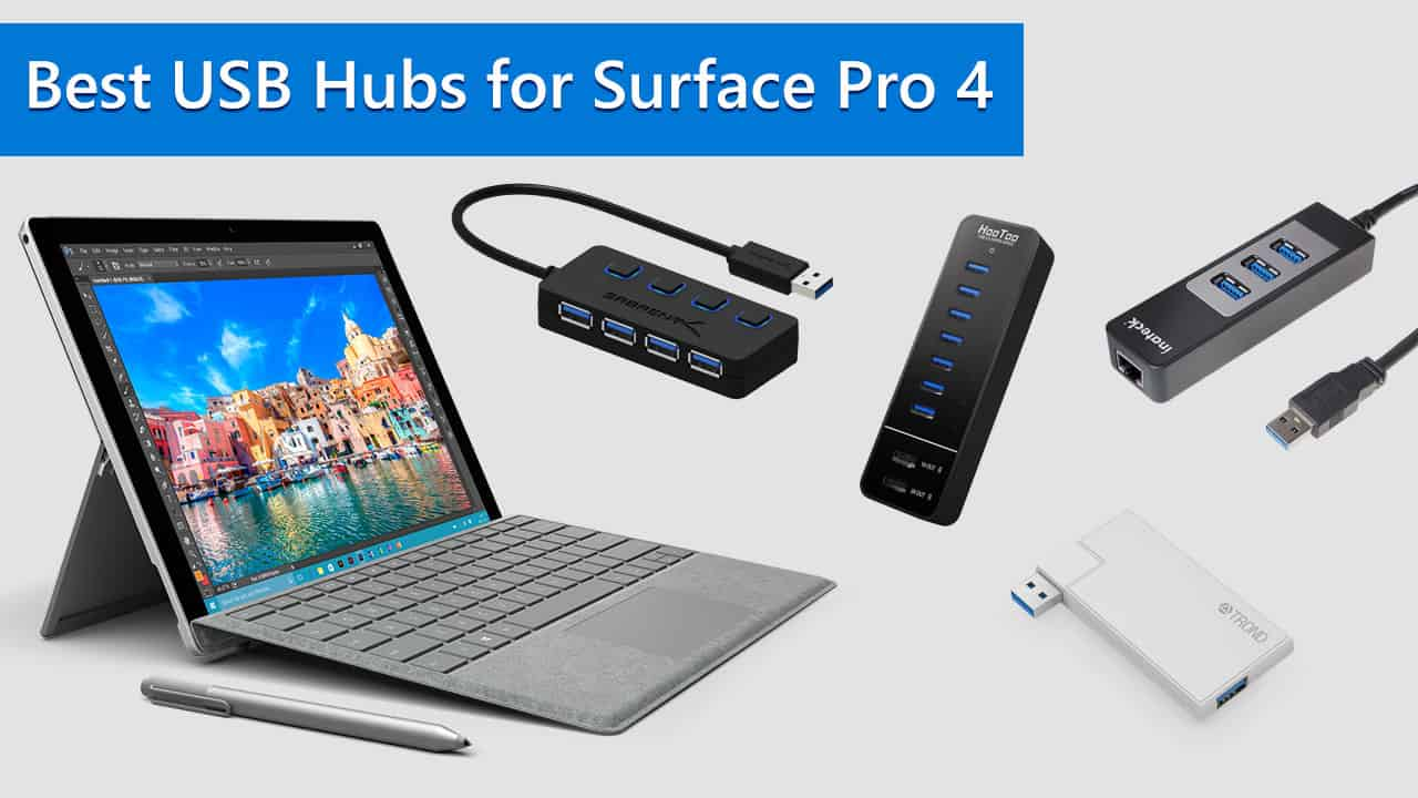 Best USB Hubs for Surface Pro 4
