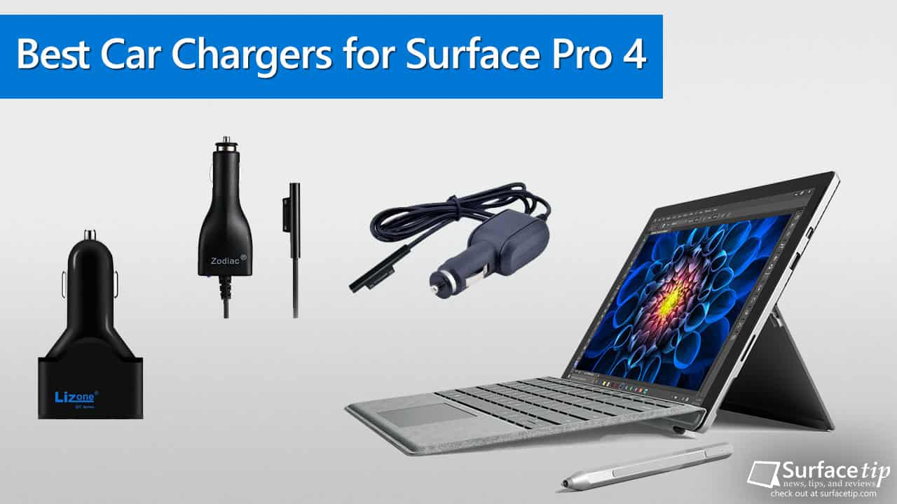 Best Surface Pro 4 Car Chargers