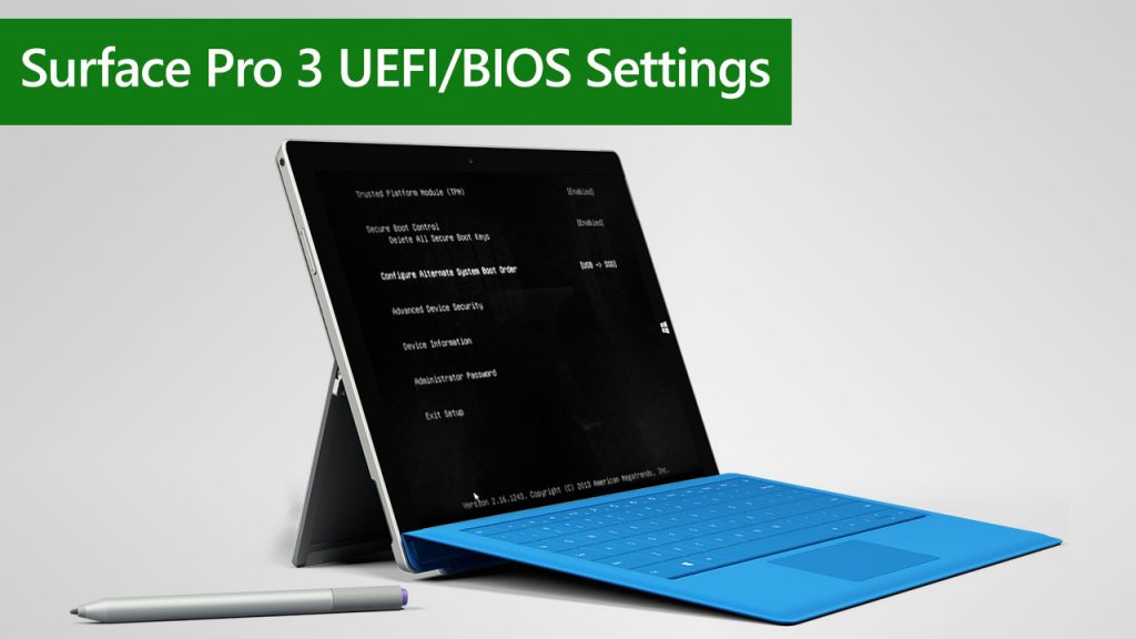 How to Configure Surface Pro 3 UEFI/BIOS Settings