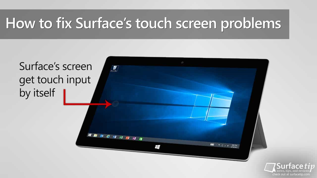How to fix Surface's screen get touch input by itself