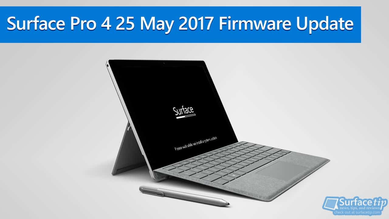 Surface Pro 4 25 May 2017 Firmware Updates