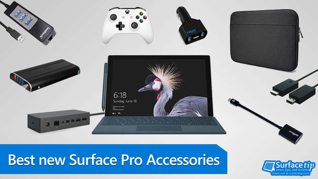 Best Accessories for the new Surface Pro 5 (2017) you can