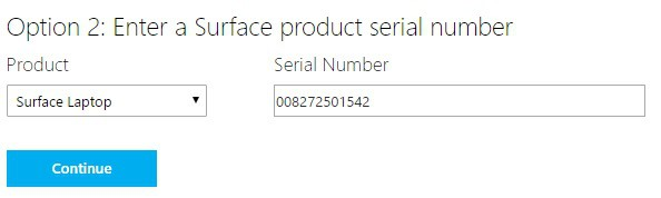 Option 2 - enter your Surface Laptop serial number