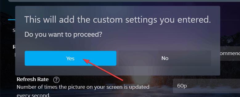Confirm adding the custom resolution