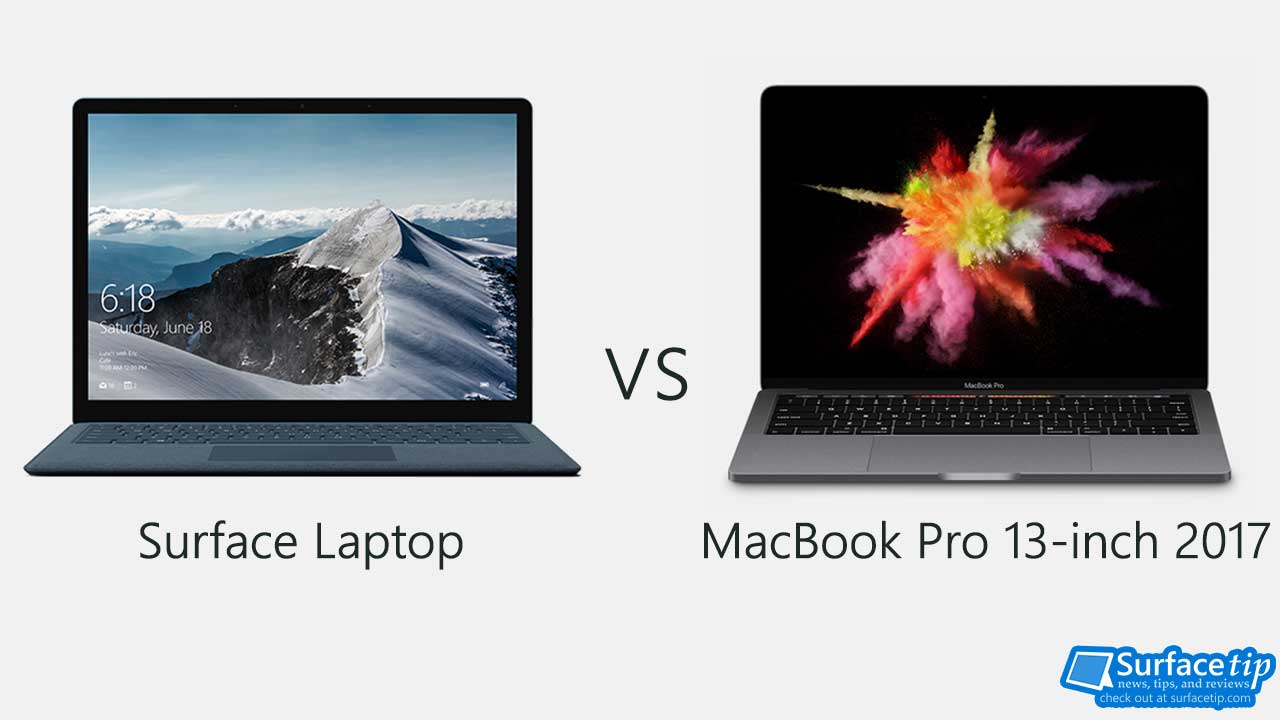 Surface Laptop vs MacBook Pro 13-inch 2017 Detailed Specs
