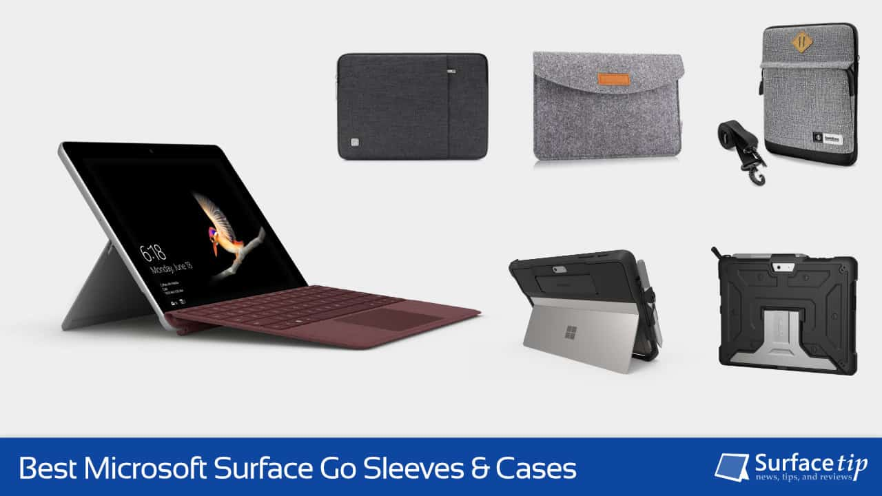 Best Microsoft Surface Go Sleeves and Cases