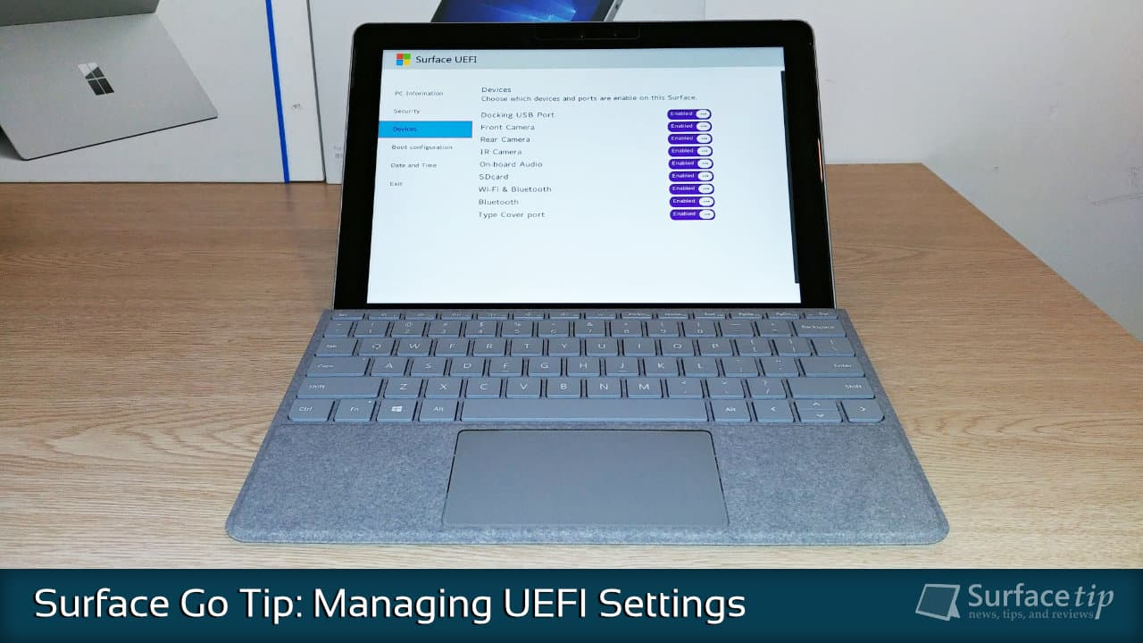 Configuring Surface Go UEFI/BIOS Settings