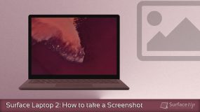 Surface Laptop 2 Tip: How to screenshot on Surface Laptop 2