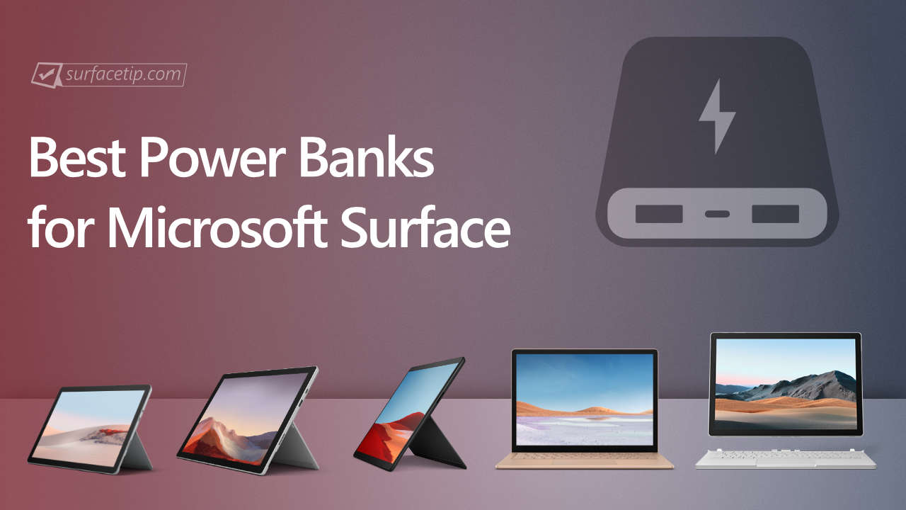 Best Power Banks for Microsoft Surface
