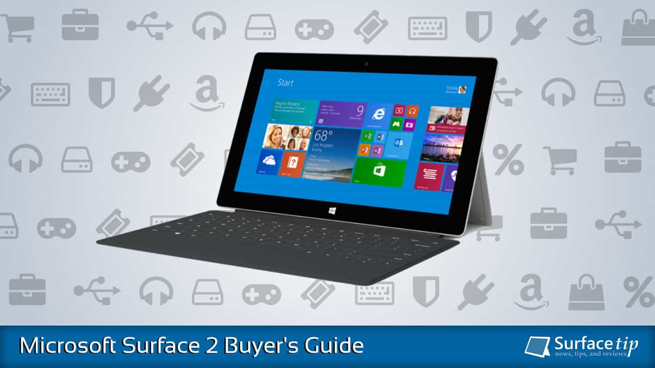 Microsoft Surface 2 Buyer's Guide