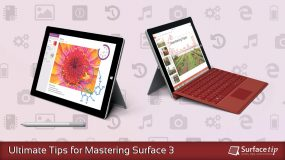 Ultimate Tips and Tricks for Mastering Microsoft Surface 3