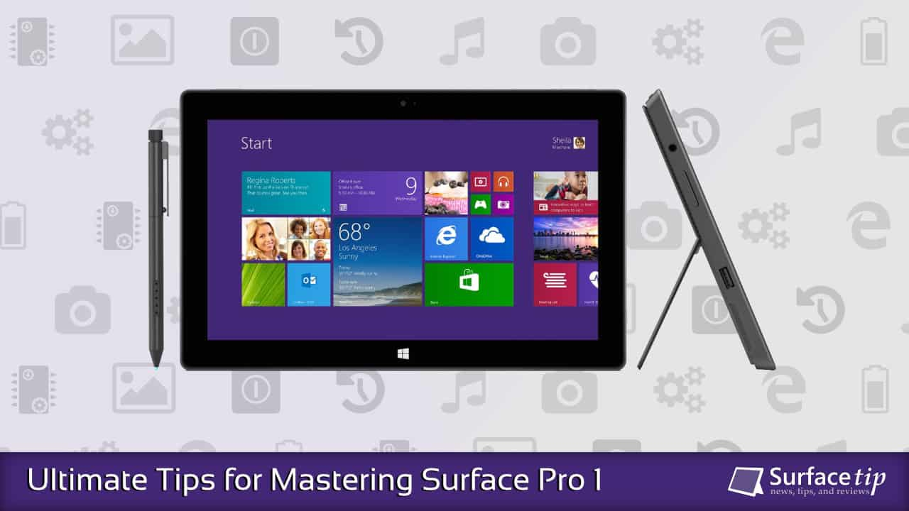 Surface Pro 1 Tips & Tricks