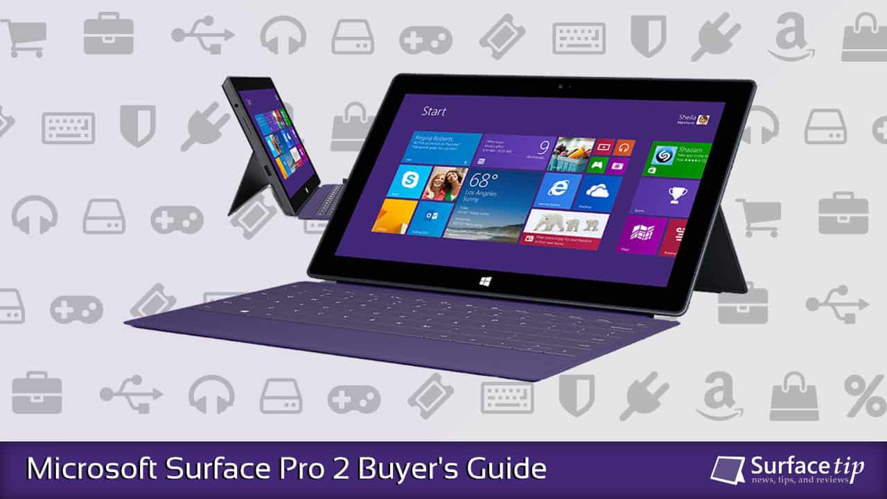 Microsoft Surface Pro 2 Buyer's Guide