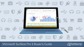 Microsoft Surface Pro 3 Buyer's Guide