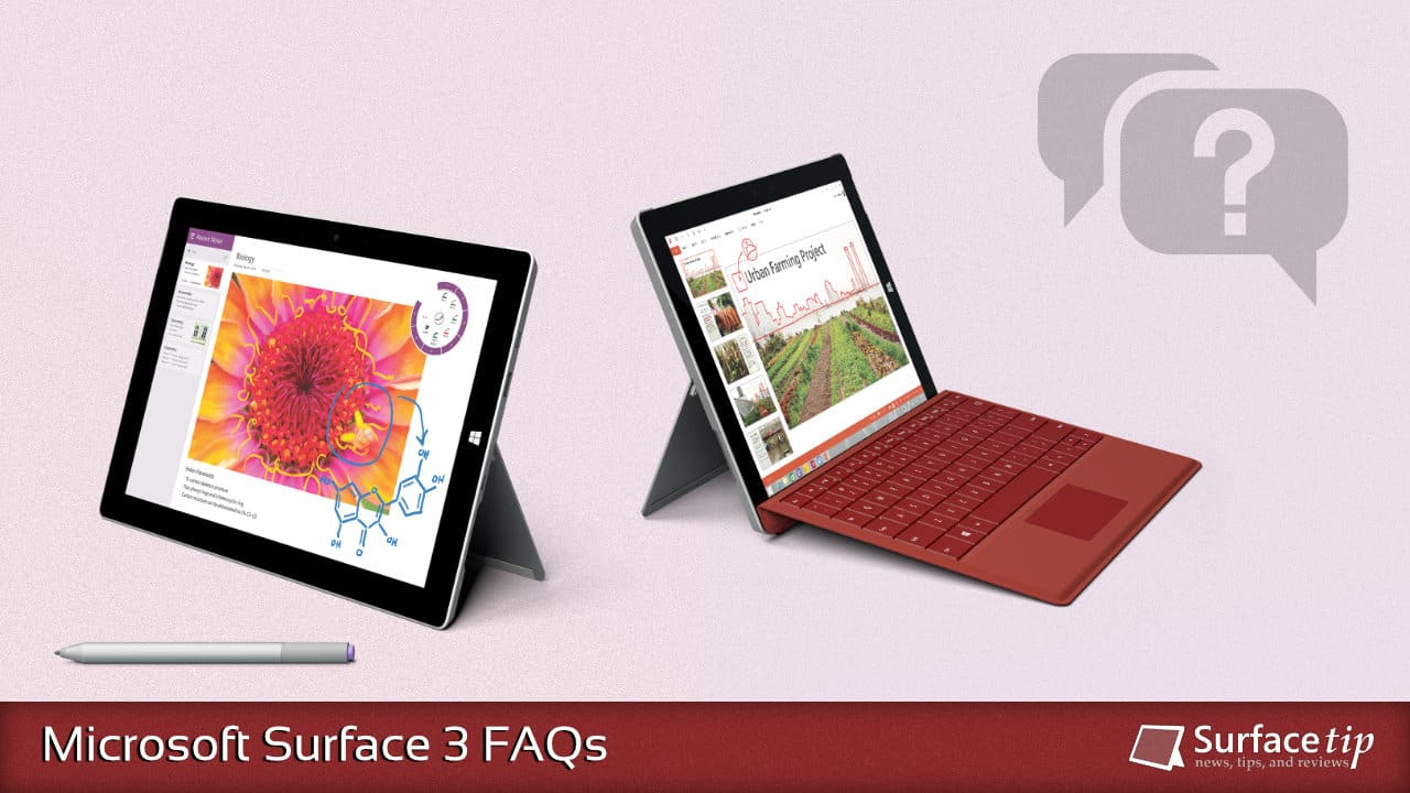 Microsoft Surface 3 FAQs