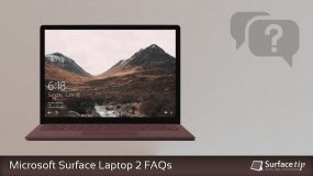 Microsoft Surface Laptop 2 FAQs: Everything you need to know!