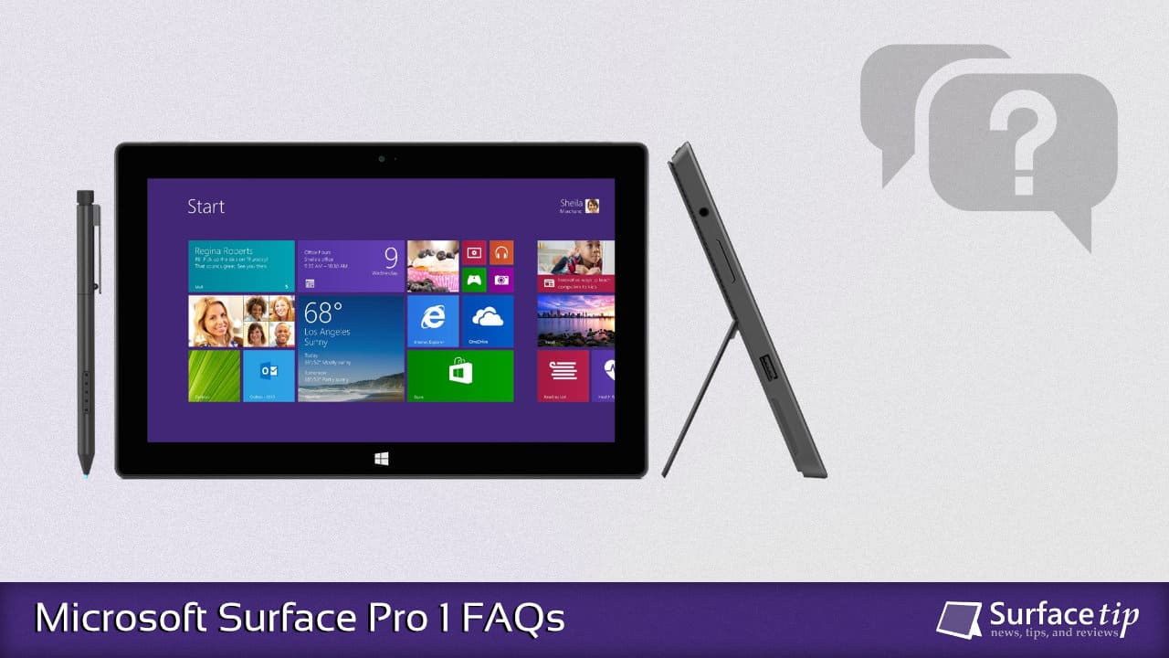 Microsoft Surface Pro 1 FAQs: Everything you need to know!