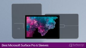 Best Surface Pro 6 Sleeves