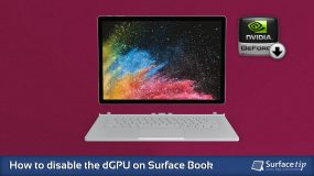How to disable dGPU on Surface Book