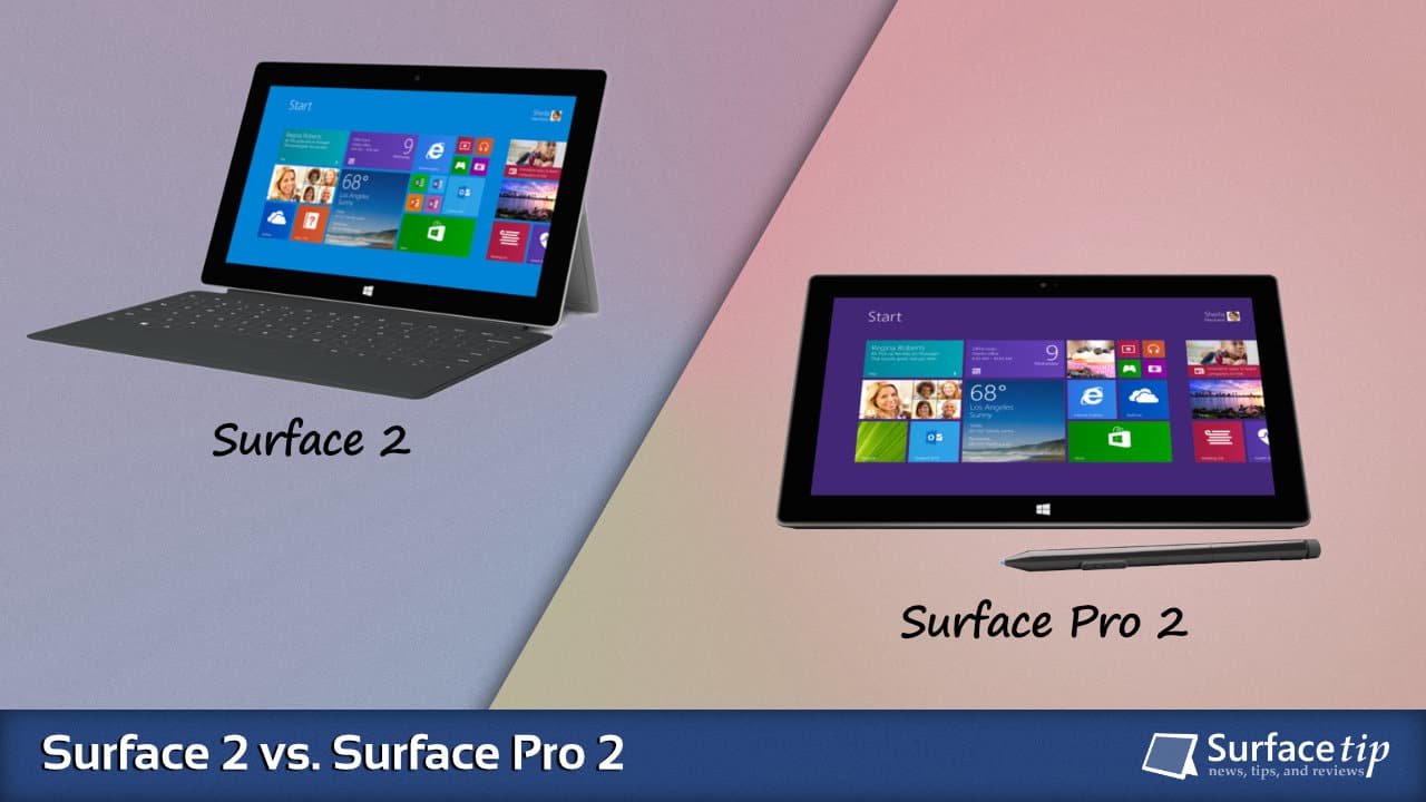 Surface 2 vs. Surface Pro 2