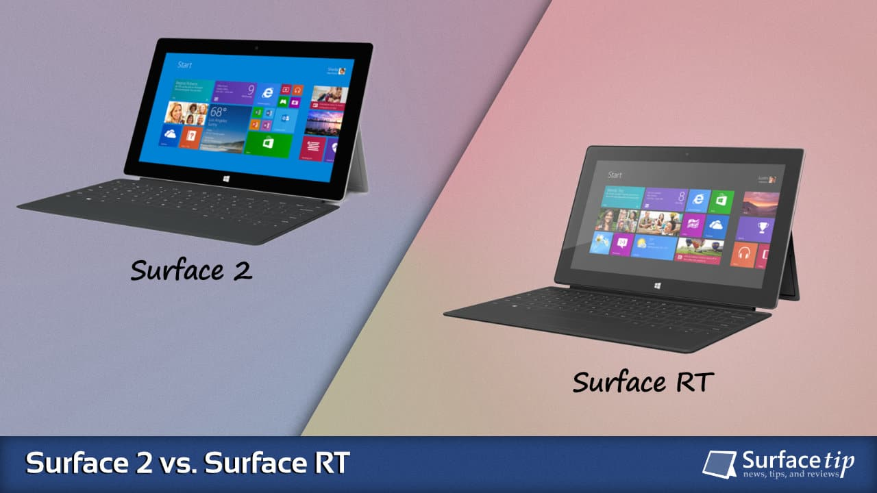 Surface 2 vs. Surface RT