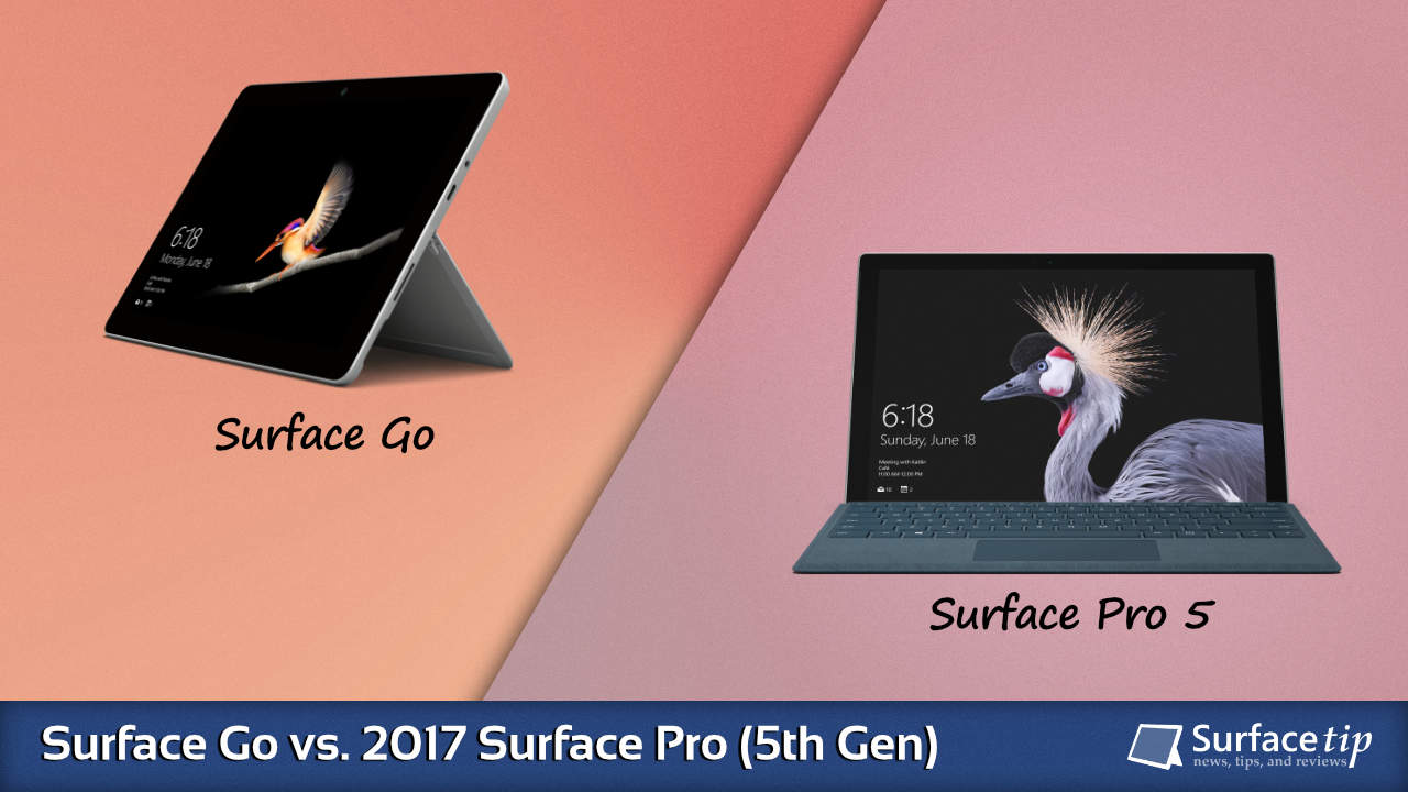 Surface Go vs. Surface Pro (5th Gen)