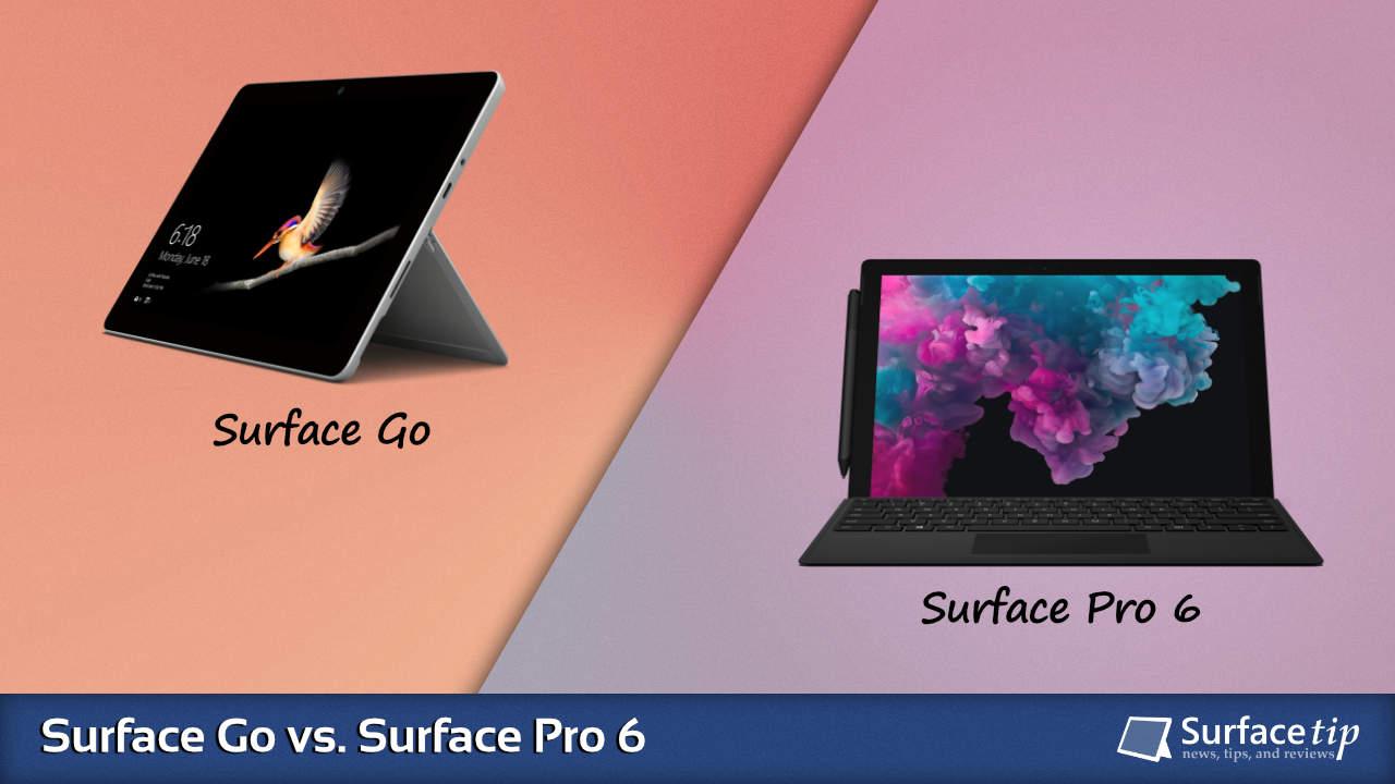 Surface Go vs. Surface Pro 6