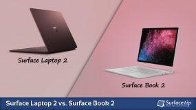 Surface Laptop 2 vs. Surface Book 2 – Detailed Specs Comparison