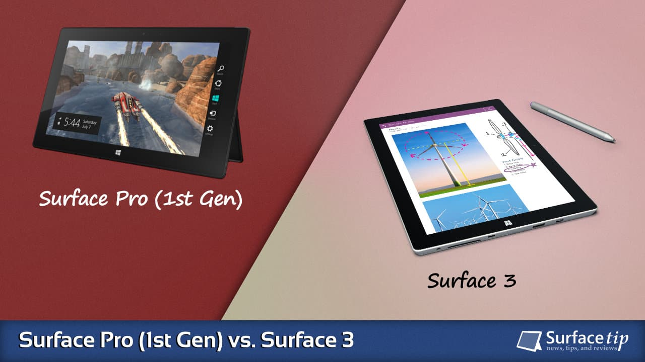 Surface Pro 1 vs. Surface 3