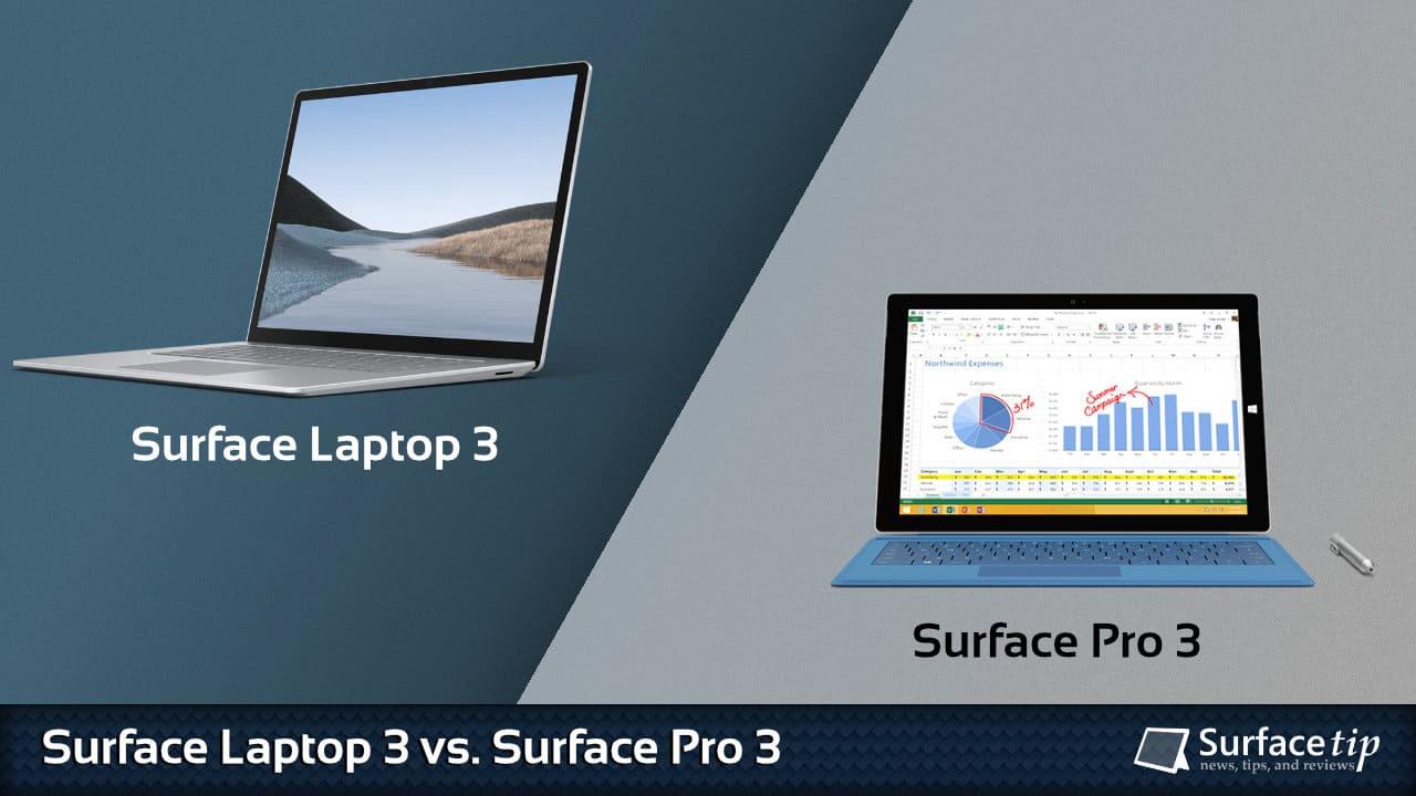Surface Laptop 3 vs. Surface Pro 3