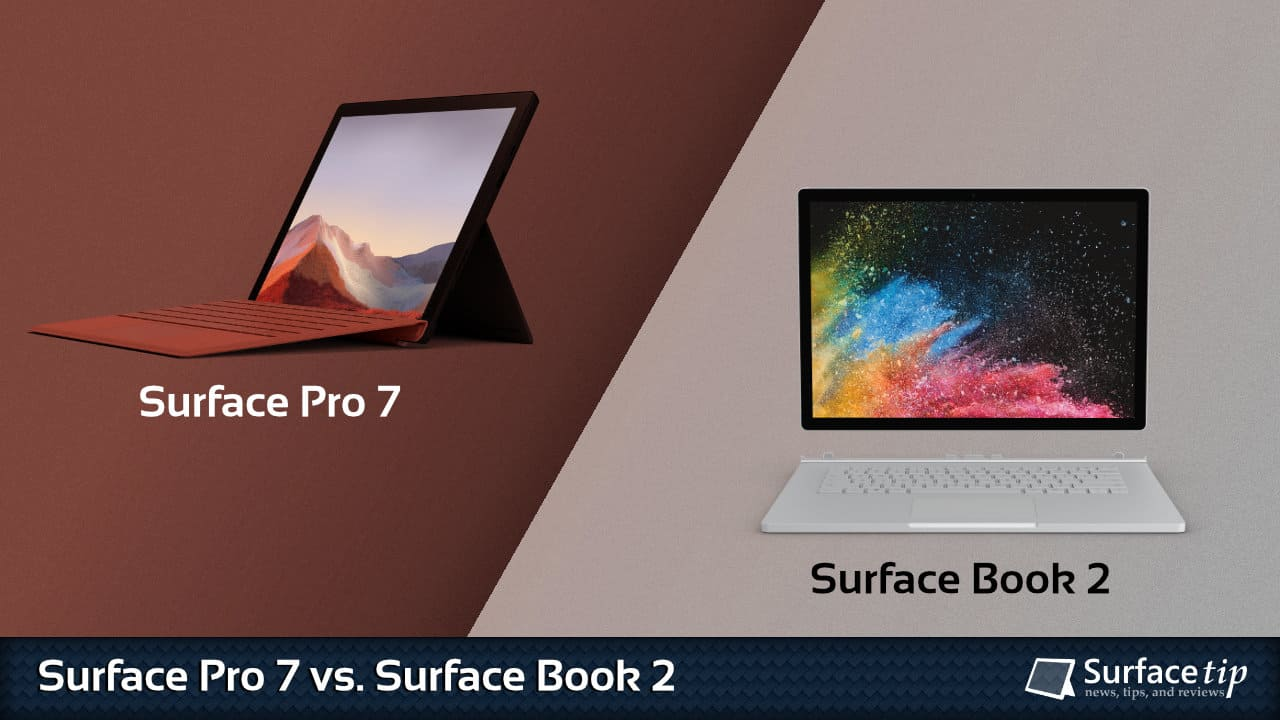 Surface Pro 7 vs. Surface Book 2