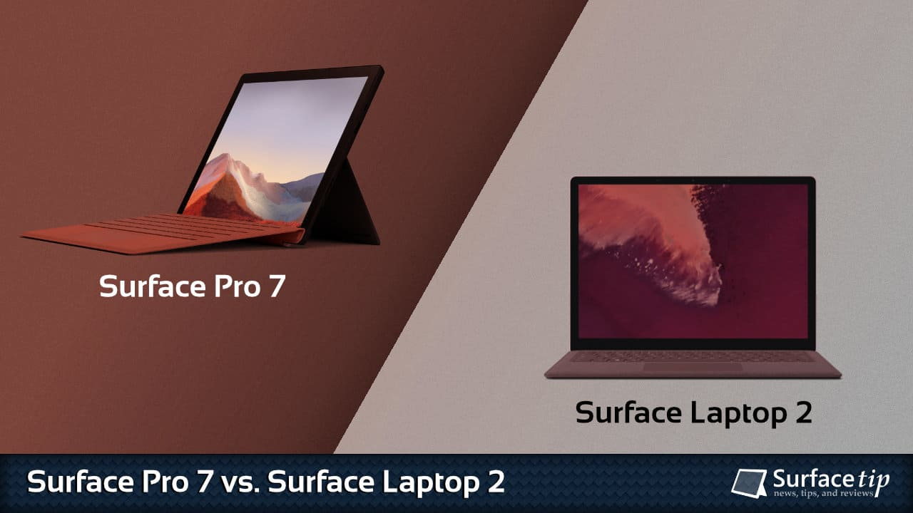 Surface Pro 7 vs. Surface Laptop 2