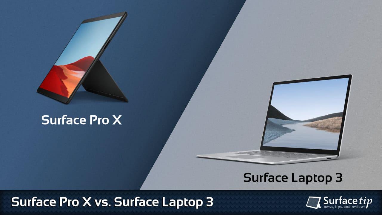 Surface Pro X vs. Surface Laptop 3