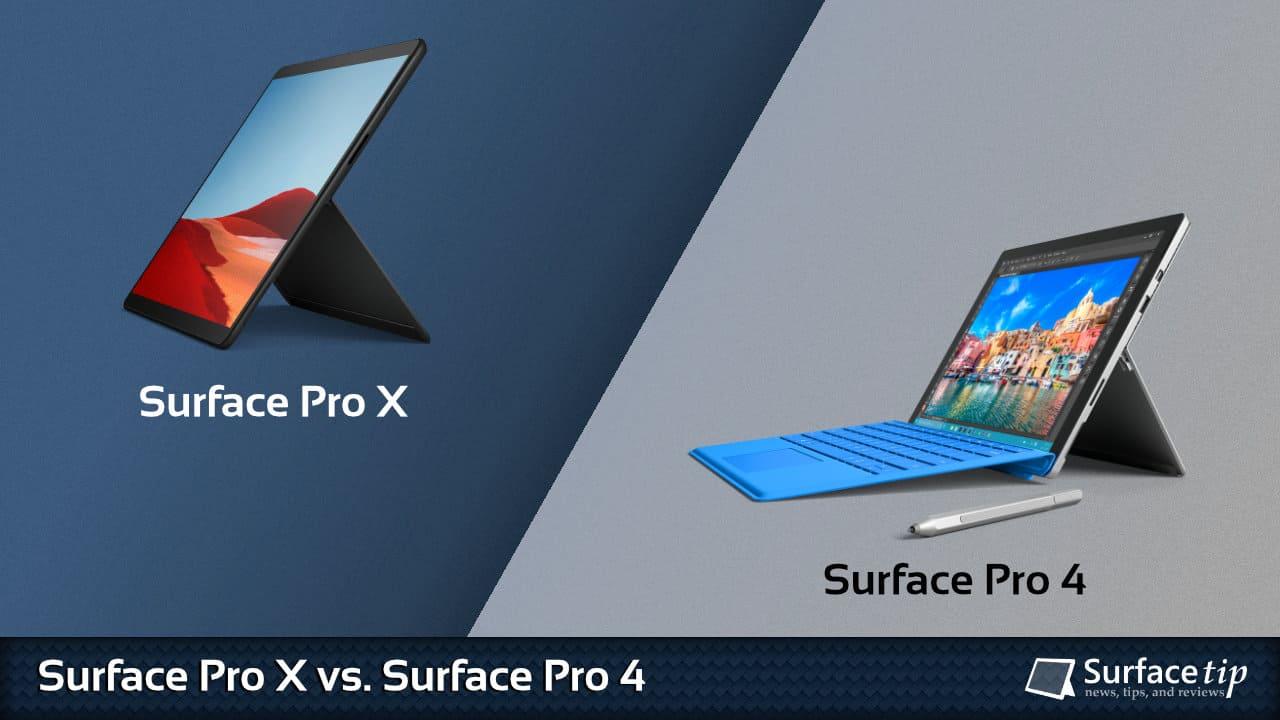 Surface Pro X vs. Surface Pro 4