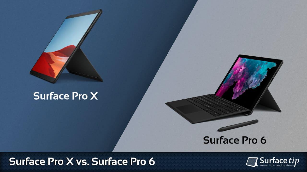 Surface Pro X vs. Surface Pro 6