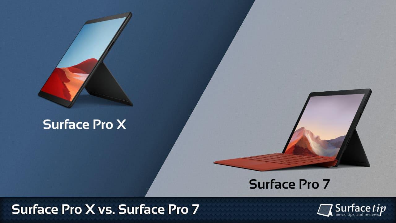 Surface Pro X vs. Surface Pro 7