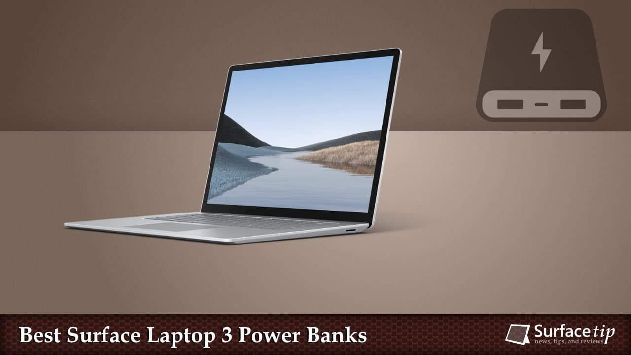 Best Portable Battery Packs for Surface laptop 3