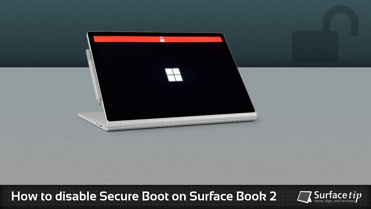 How to disable secure boot on Microsoft Surface Book 2