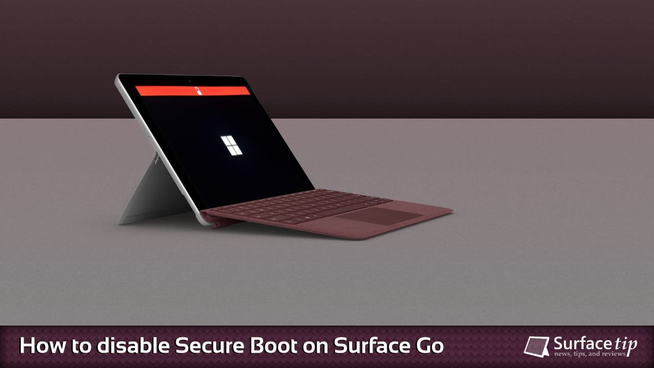 Here's how to disable secure boot on Microsoft Surface Go