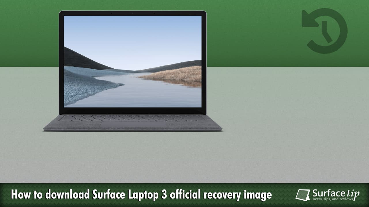Download Surface Laptop 3 Recovery Image