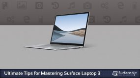 Surface Laptop 3 Tips & Tricks