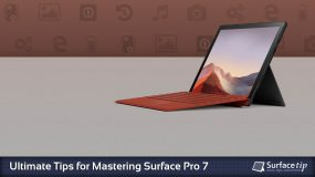 Surface Pro 7 Tips & Tricks