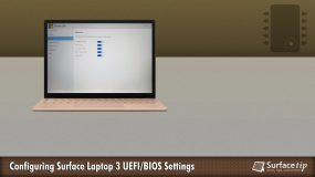 How to Configure Surface Laptop 3 UEFI/BIOS Settings
