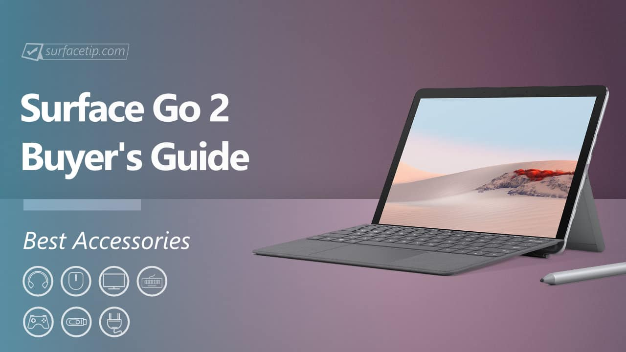Best Surface Go 2 Accessories