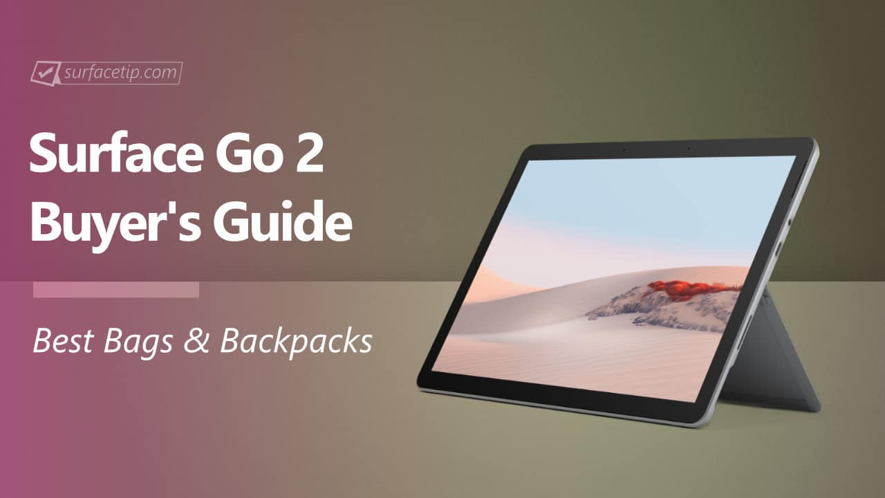 Best Surface Go 2 Bags and Backpacks