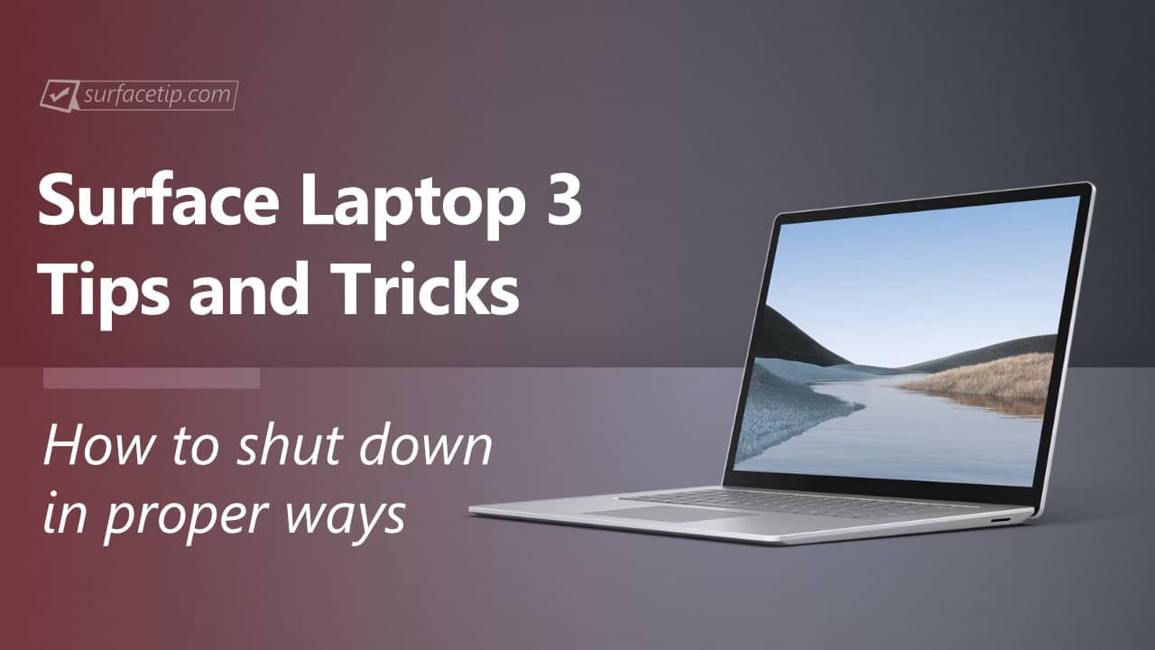 How to shut down Surface Laptop 3